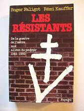 """Roger Faligot & Rémi Kauffer  """"Les Résistants"""" / éd.Fayard - 1989 (TBE)"""