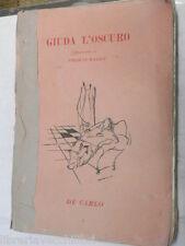 GIUDA L OSCURO Thomas Hardy Antonio Velini De Carlo 1946 libro romanzo narrativa