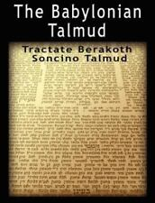 The Babylonian Talmud: Tractate Berakoth, Soncino (Paperback or Softback)