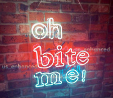 New Oh Bite Me Neon Sign Acrylic Gift Light Lamp Bar Wall Room Decor 20""