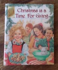 NM Christmas is a Time for Giving - Linda Mereness Kleinschmidt Hardback Book