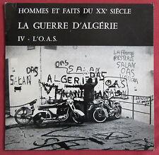 LA GUERRE D'ALGERIE  IV  LP ORIG FR SERP   L'OAS
