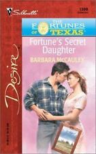 NEW - Fortune'S Secret Daughter (The Fortunes Of Texas: The Lost Heirs)
