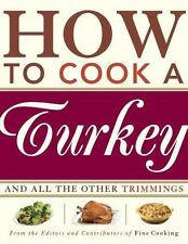 How to Cook a Turkey: And All the Other Trimmings, , Good Condition, Book