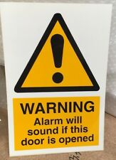 Warning Safety Sign - WARNING Alarm will sound if door is opened - 300 x 200mm