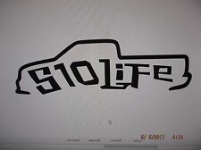S10 LIFE Decal 5