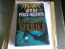 ARTURO PEREZ-REVERTE-LA CARTA SFERICA-TROPEA