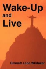 Wake-Up and Live (Paperback or Softback)