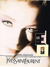 PUBLICITE ADVERTISING 074  1990  YVES SAINT LAURENT  cosmétiques OMBRES MAGIQUES