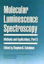 Molecular Luminescence Spectroscopy: Methods and Applications, Part 3 (Chemical