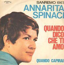 ANNARITA SPINACI - Quando Dico Che Ti Amo - Interrecord - I-NP 1014 Ita 1967