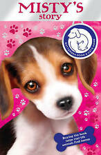 Good, Battersea Dogs & Cats Home: Misty's Story, Battersea Dogs and Cats Home, B