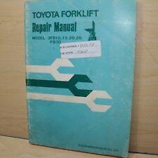 Toyota 3fb Series 3fb10 3fb15 3fb20 3fb25 Fb30 Forklift Shop Service Manual Book