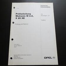 Opel Calibra ab 1997 Prüfanleitung Motronic M 2.8 für Motor X 25 XE 2,5i V6