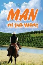 Man of the West by J Ellison (2013, Paperback)