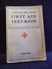 1940 American Red Cross First Aid Text-Book Revised