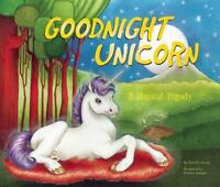 Goodnight Unicorn: A Magical Parody (Hardback or Cased Book)