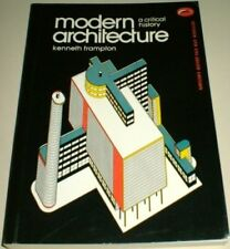 Modern Architecture: A Critical History (World of Art),Kenneth Frampton