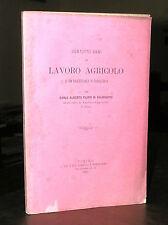 C617_VENTOTTO ANNI DI LAVORO AGRICOLO DI UN EX UFF. DI CAVALLERIA - Torino 1881