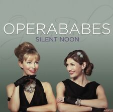 Opera Babes - Silent Noon (CD 2012)  NEW