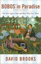 NEW - Bobos in Paradise: The New Upper Class and How They Got There
