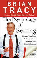 The Psychology of Selling by Brian Tracy (Paperback, 2005)