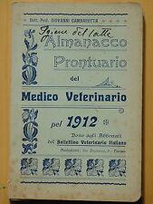 1912-ALMANACCO PRONTUARIO DEL MEDICO VETERINARIO-G.GAMBAROTTA+