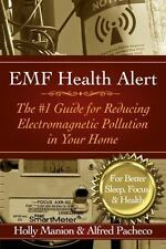 Emf Health Alert: The #1 Guide for Reducing Electromagnetic Pollution for Better