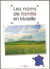 Les Noms de Famille en Moselle - Anecdotes, Origines des noms locaux, Histoire
