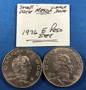1976 Mexico Small and Large Date 5-Pesos Coins ~ Uncirculated ~ KM# 472