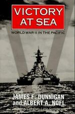 Victory at Sea : World War II in the Pacific by James F. Dunnigan 1996 Buy2Get1