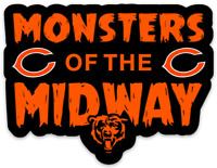 "Chicago Bears ""MONSTERS OF THE MIDWAY"" With Logo & Bear Type NFL Football MAGNET"