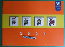 PEUGEOT  MOTO 2004  CATALOGO DEPLIANT BROCHURE RECLAME PUBBLICITA