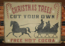 PRIMITIVE  COUNTRY CHRISTMAS TREES~CUT YOUR OWN  SIGN