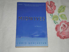 MIDWIVES by CHRIS BOHJALIAN   *SIGNED*    -ARC-   -JA-