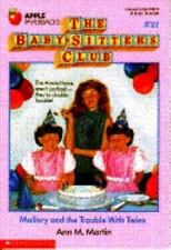 NEW - Mallory and the Trouble With Twins (Baby-Sitters Club #21)