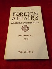 """OLD VTG OCT 1972 BOOK """"50th ANNIVERSARY ISSUE, FOREIGN AFFAIRS"""" AMERICAN QTR RVW"""