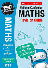 NEW Scholastic MATHS 10-11 (year 6) KS 2 NATIONAL CURRICULUM REVISION GUIDE SATS