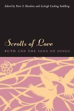 Scrolls of Love : Ruth and the Song of Songs (2006, Hardcover)