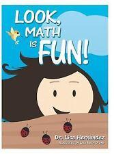 Look, Math Is Fun! (Hardback or Cased Book)