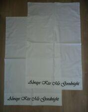 Always Kiss Me Goodnight Black Embroidered White Pillowcases NEW