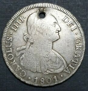 1801 PP Bolivia Holed Details Silver 8 Reales Antique Colonial $1 Dollar Coin