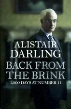 Darling, Alistair BACK FROM THE BRINK : 1000 DAYS AT NUMBER 11 Hardback BOOK