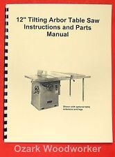 """JET/Asian CTAS-12H 12"""" Tilting Arbor Table Saw Operator's & Parts Manual 0384"""