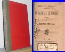 1883? ALESSANDRO DUMAS (FIGLIO) - LA SIGNORA DALLE CAMELLIE - SONZOGNO ED.