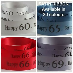 Birthday Ribbon Age 61 to 70 available in 20 colours 25mm x 1 metre cake or gift