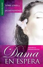 Dama en Espera by Debby Jones and Jackie Kendall (2013, Paperback)