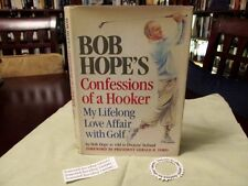 Confessions of a Hooker: Bob Hope's My Lifelong Love Affair With Golf, wPixDJ1HB