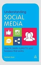 Understanding Social Media : How to Create a Plan for Your Business That...