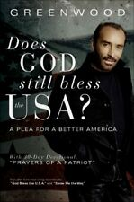 Does God Still Bless the U S A.? A Plea for a Better America, Lee Greenwood, New